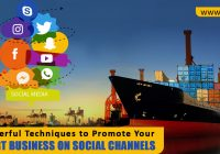 8 Powerful Techniques to Promote Your Export Business on Social Channels