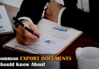 10 Common Export Documents You Should Know About
