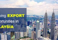 Growing export opportunities in Malaysia