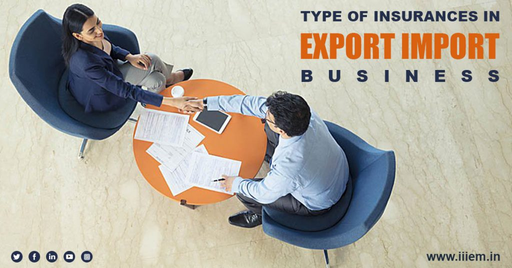 Type of Insurances in Export Import Business