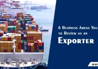 Business Areas You Need to Review as an Exporter