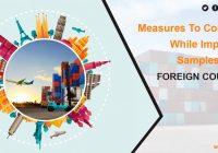 Measures to consider while importing samples from foreign country